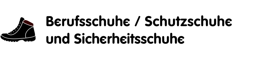 Berufsschuhe / Schutzschuhe
